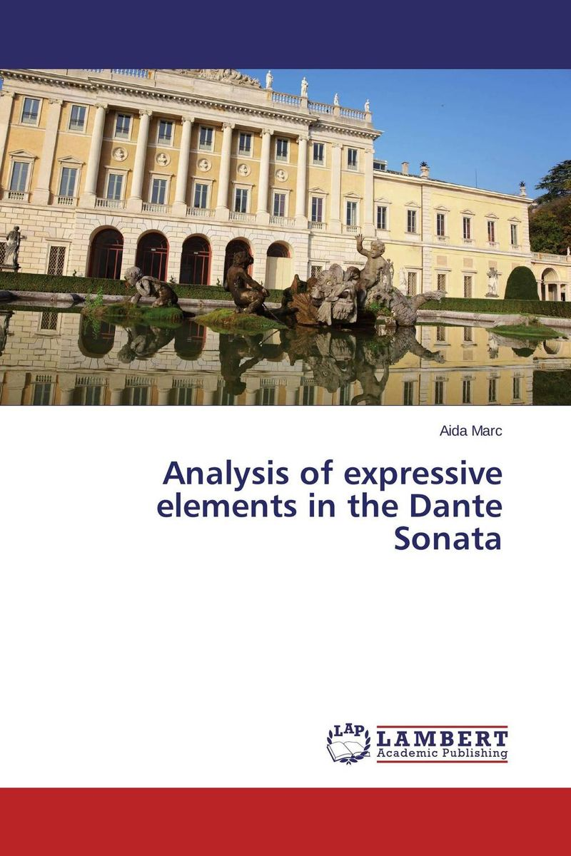 Analysis of expressive elements in the Dante Sonata the heir