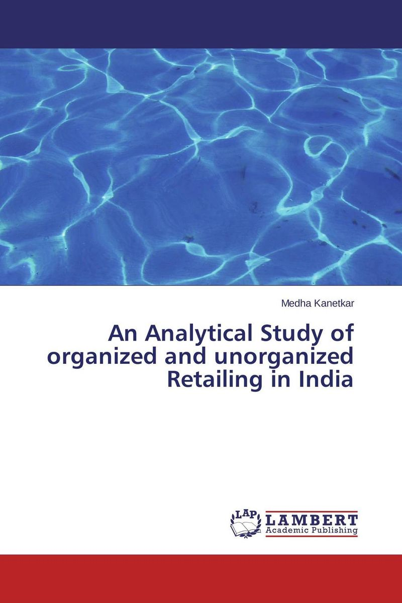 An Analytical Study of organized and unorganized Retailing in India майка классическая printio sadhus of india