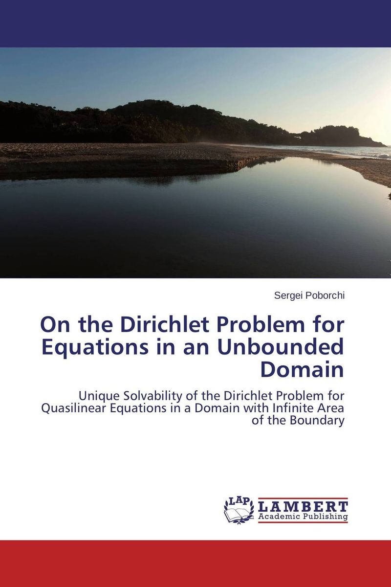 On the Dirichlet Problem for Equations in an Unbounded Domain arindam ghosh hazra studies on boundary conditions and noncommutativity in string theory