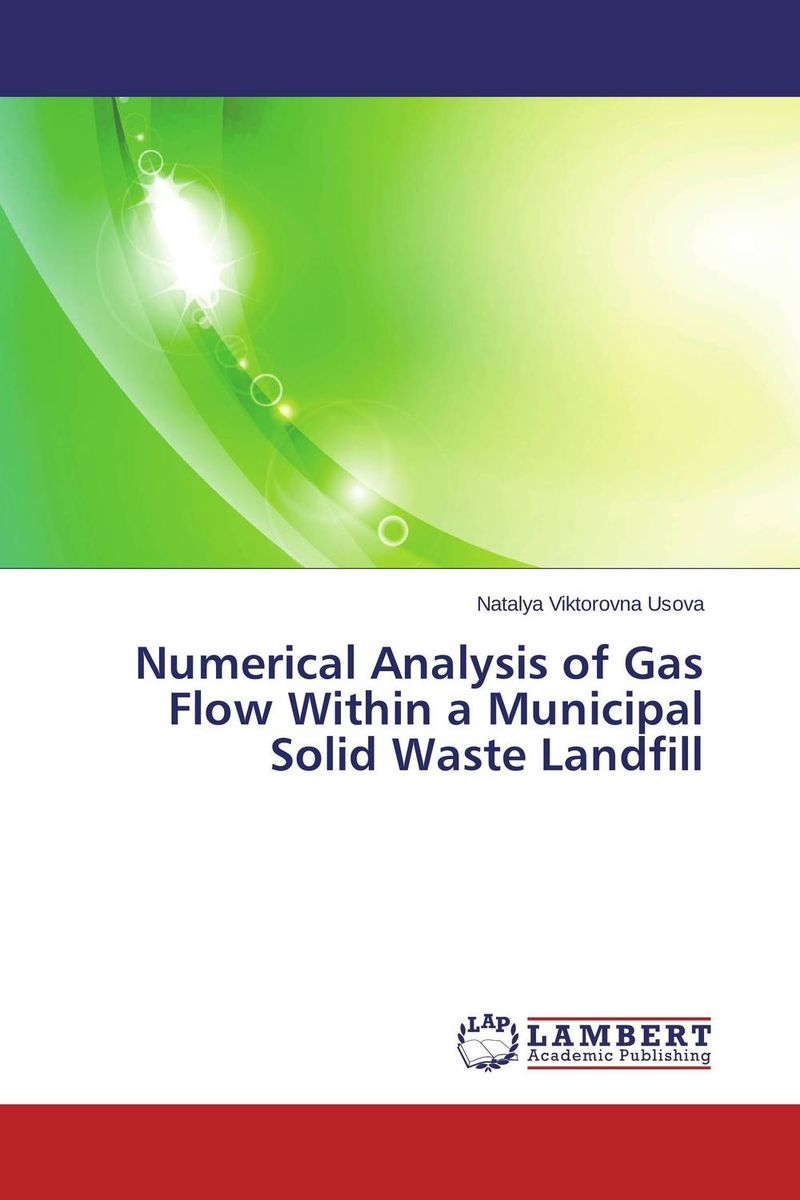 Numerical Analysis of Gas Flow Within a Municipal Solid Waste Landfill dereje azemraw senshaw potential greenhouse gas emission reduction from municipal solid waste