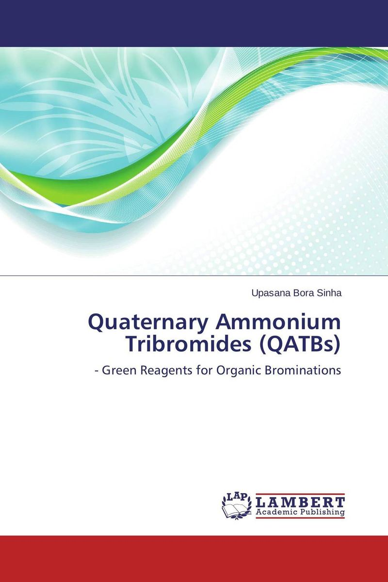 Quaternary Ammonium Tribromides (QATBs) seeing things as they are