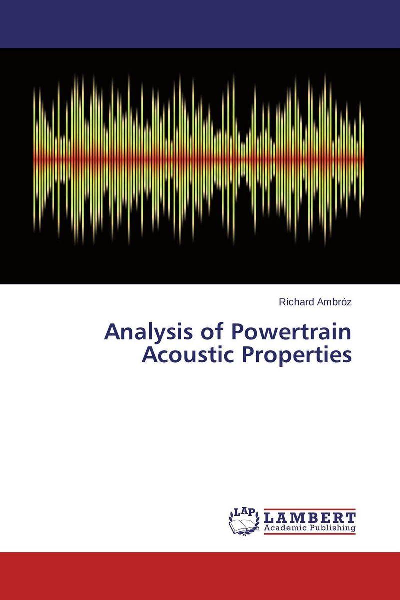 Analysis of Powertrain Acoustic Properties