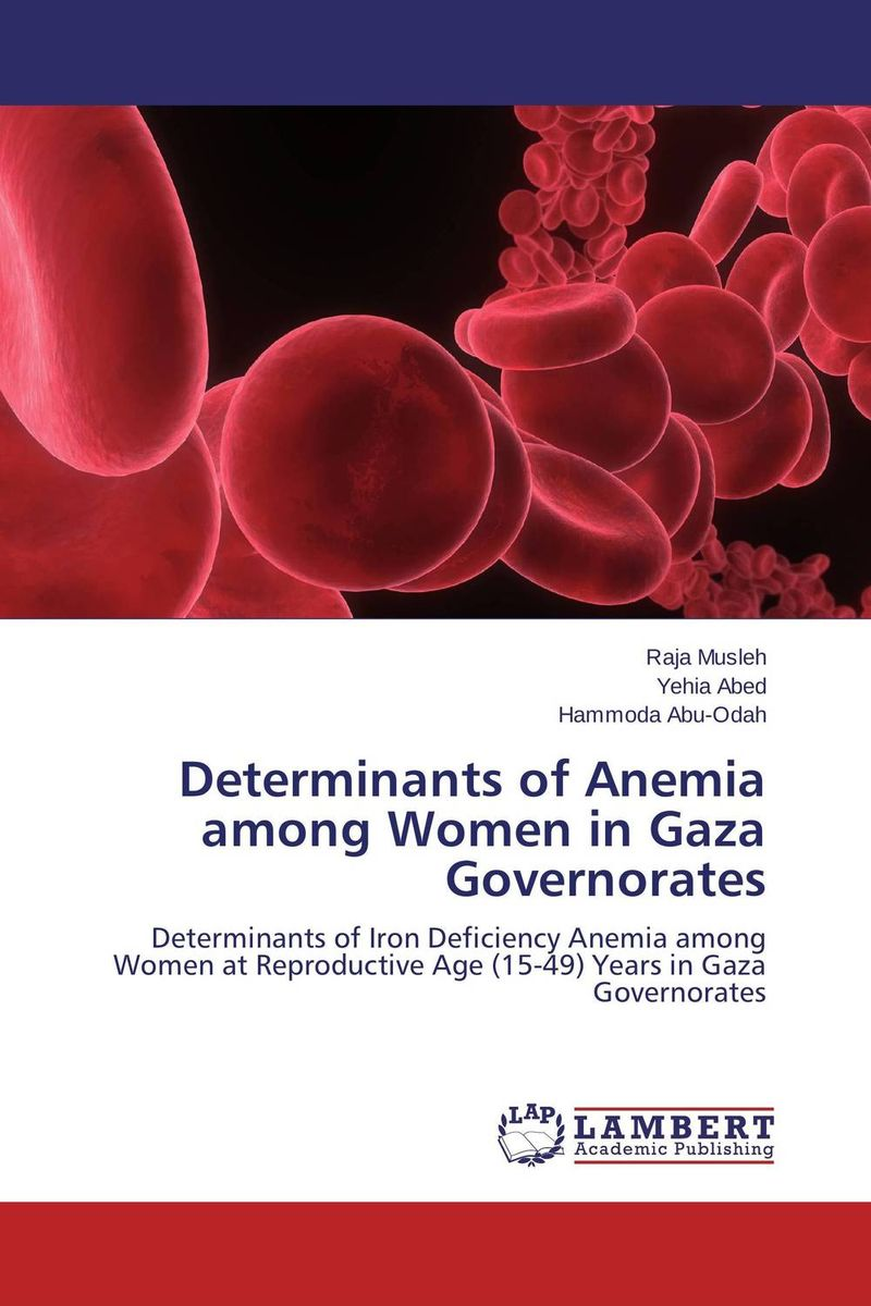 Determinants of Anemia among Women in Gaza Governorates kuruvadi umamani mate selection and age at marriage among rural females