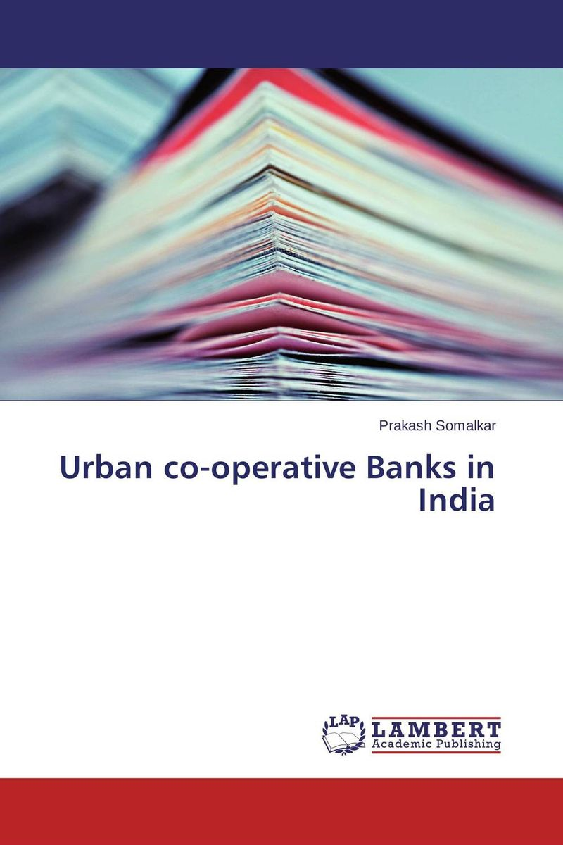 Urban co-operative Banks in India the operative