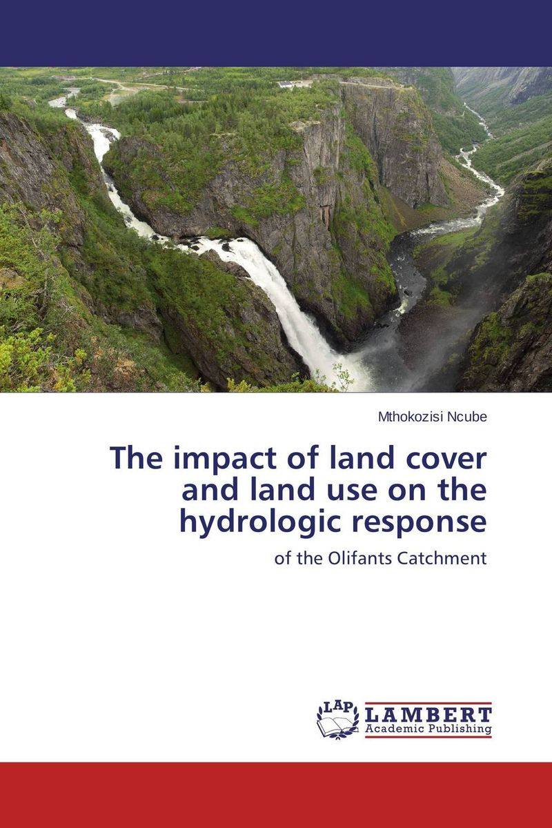 The impact of land cover and land use on the hydrologic response evaluation of the impact of a mega sporting event