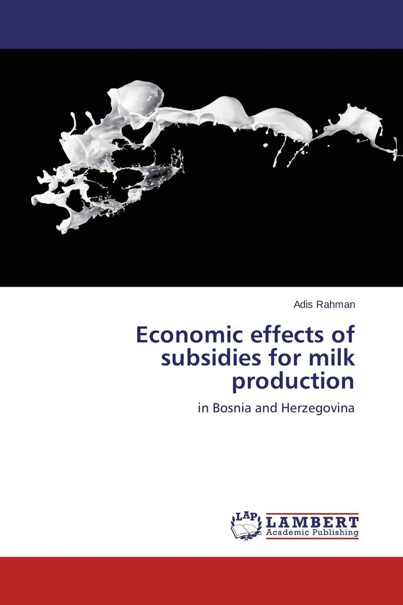 Economic effects of subsidies for milk production cold storage accessibility and agricultural production by smallholders