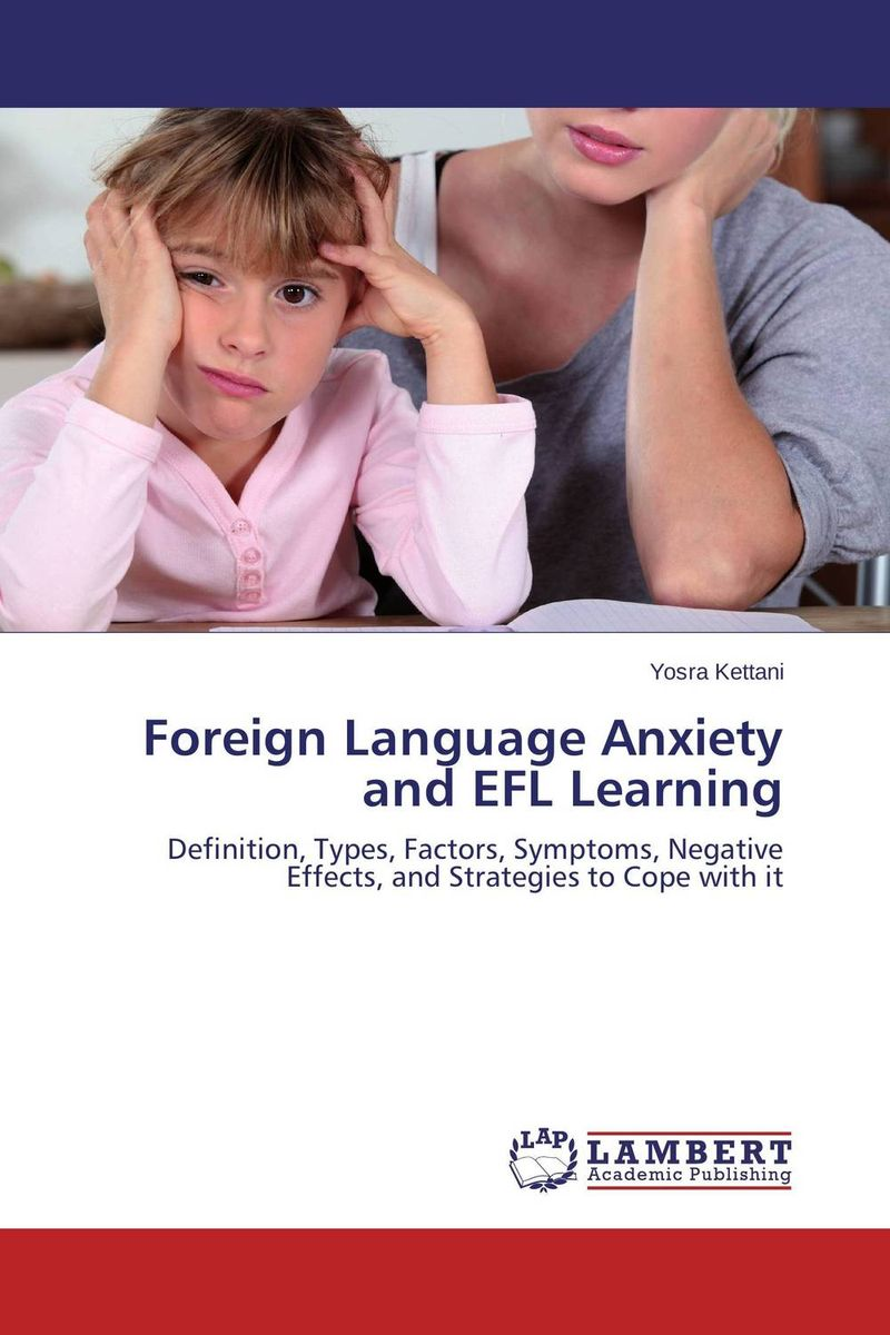 Foreign Language Anxiety and EFL Learning silence in foreign language learning