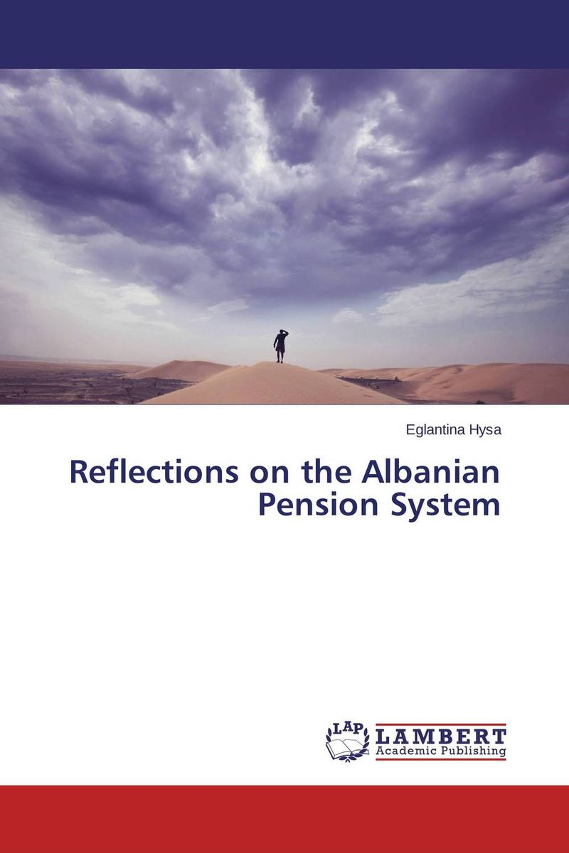 Reflections on the Albanian Pension System charles perrault kuldjuustega kaunitar