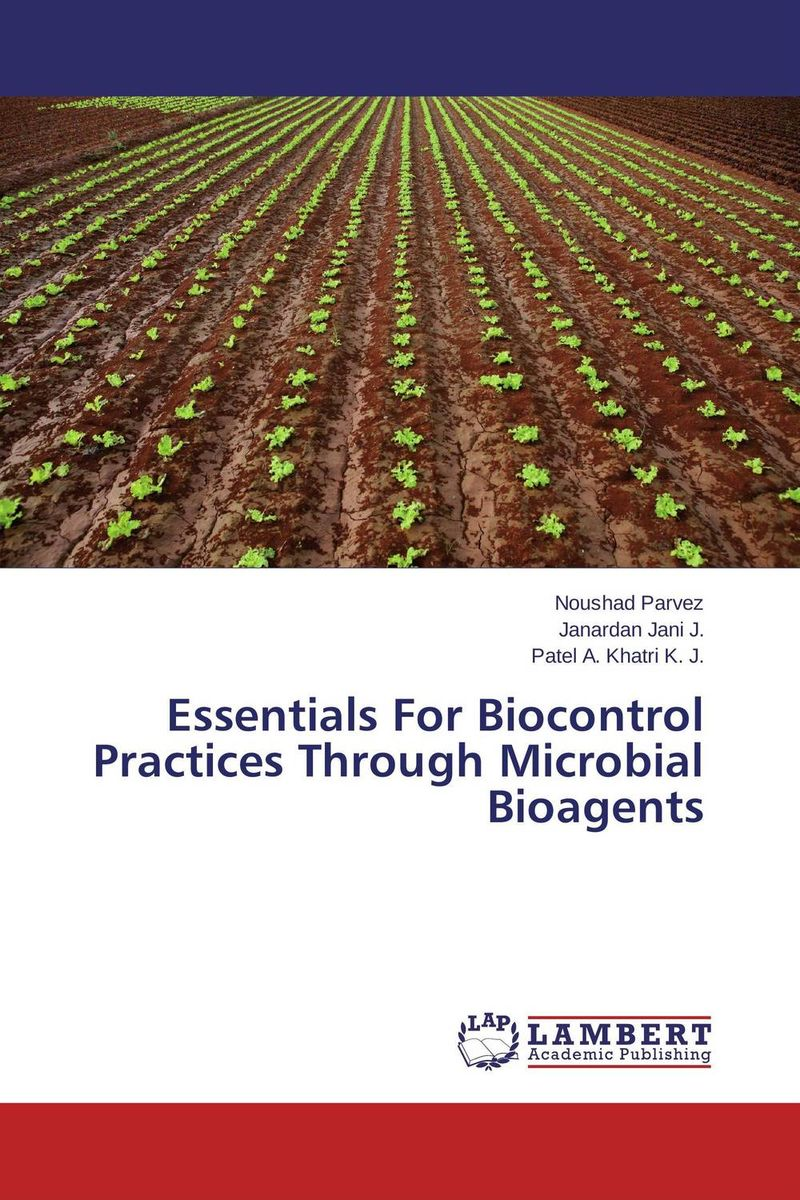 Essentials For Biocontrol Practices Through Microbial Bioagents evaluation of the internal control practices