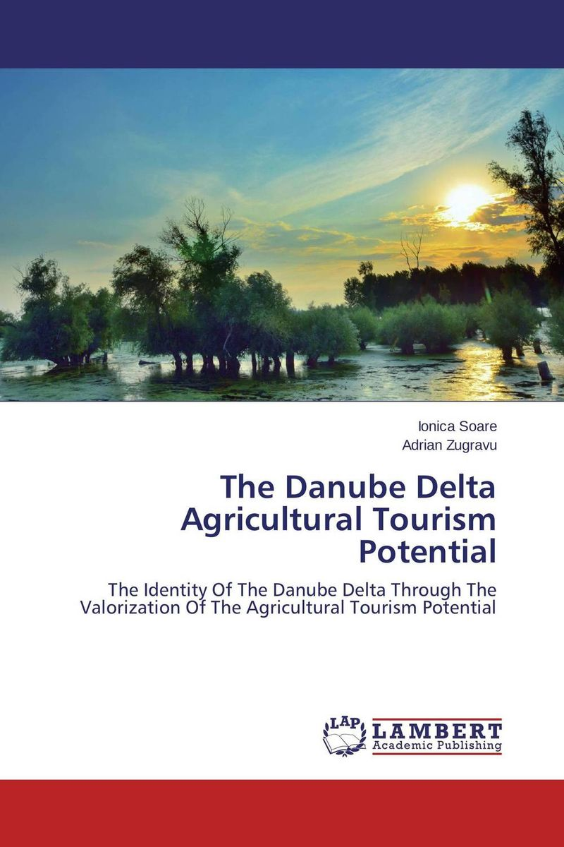 The Danube Delta Agricultural Tourism Potential