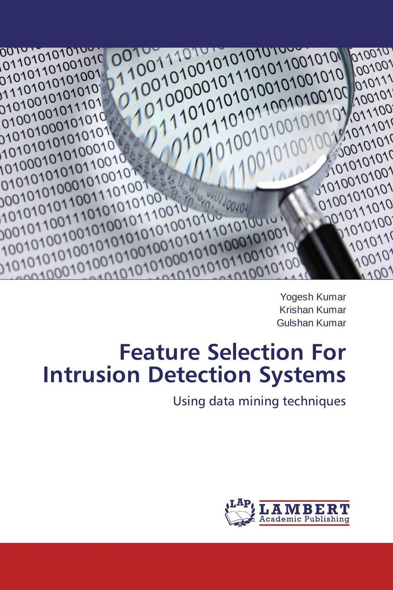 Feature Selection For Intrusion Detection Systems survey on data mining techniques in intrusion detection