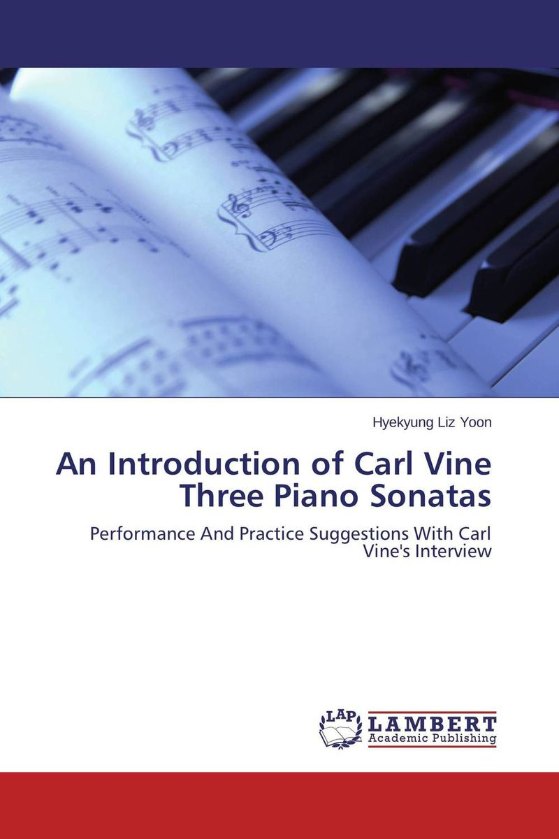 An Introduction of Carl Vine Three Piano Sonatas piano sonatas cd