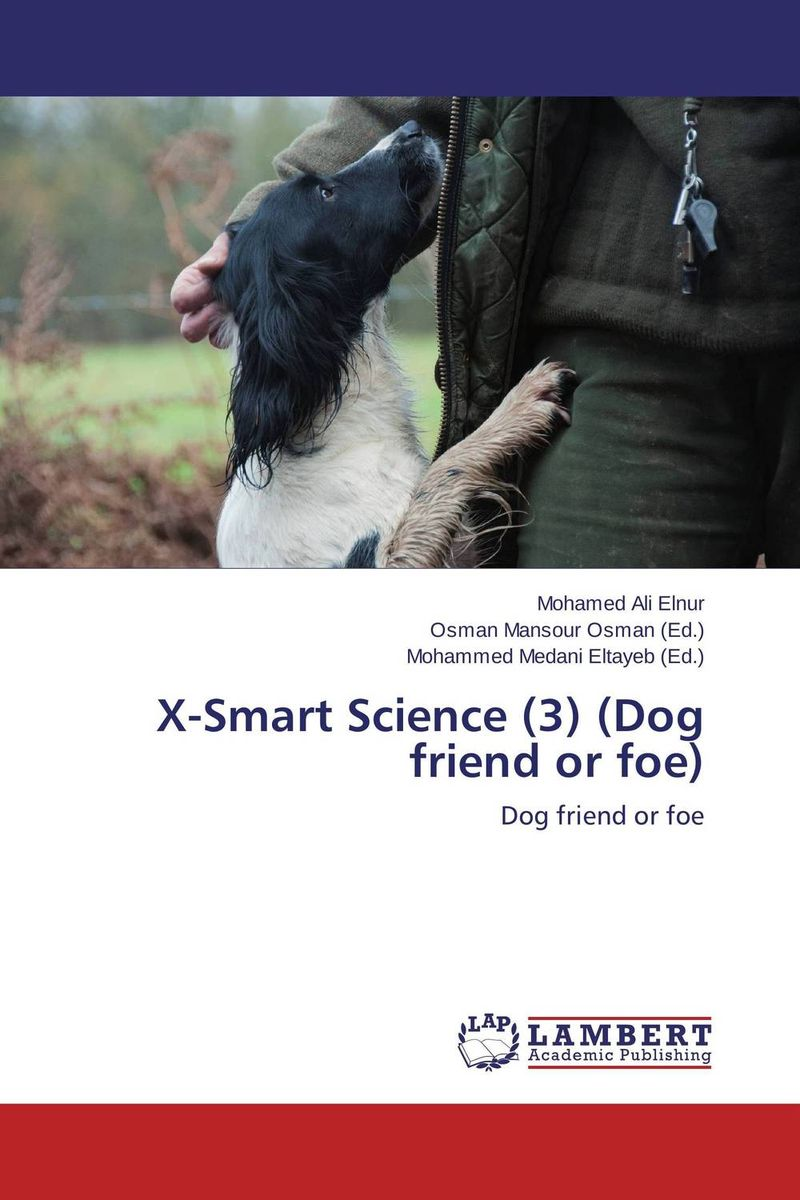 X-Smart Science (3) (Dog friend or foe) x smart science promiscuity avenue to venereal diseases