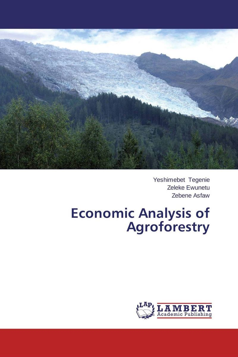 Economic Analysis of Agroforestry role of women in agroforestry practices management
