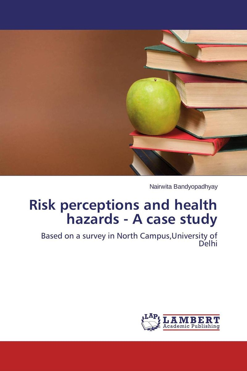 Risk perceptions and health hazards - A case study addison wiggin endless money the moral hazards of socialism