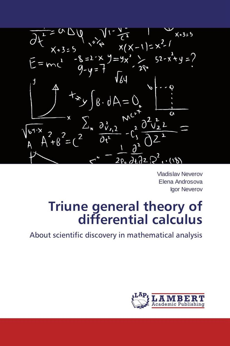 Triune general theory of differential calculus new binomial and new view on light theory