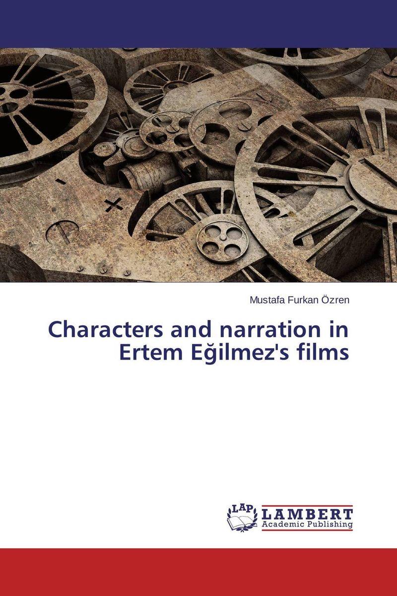 Characters and narration in Ertem Egilmez's films the linguistics of narrative