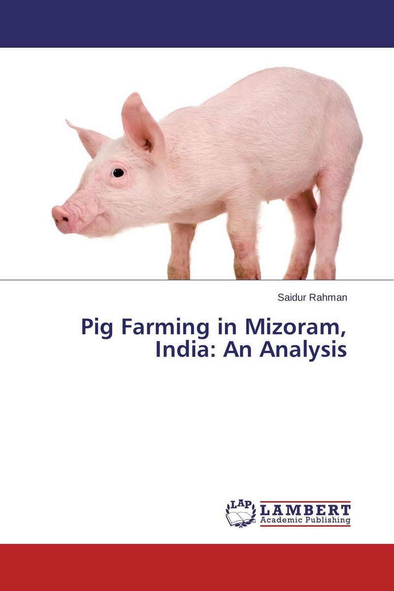 Pig Farming in Mizoram, India: An Analysis efficiency of pig farm production in the republic of macedonia
