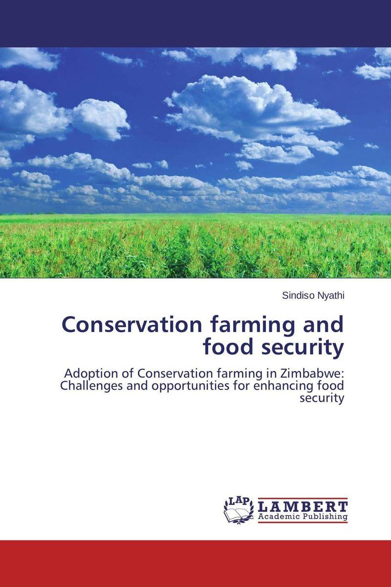 купить Conservation farming and food security по цене 4716 рублей
