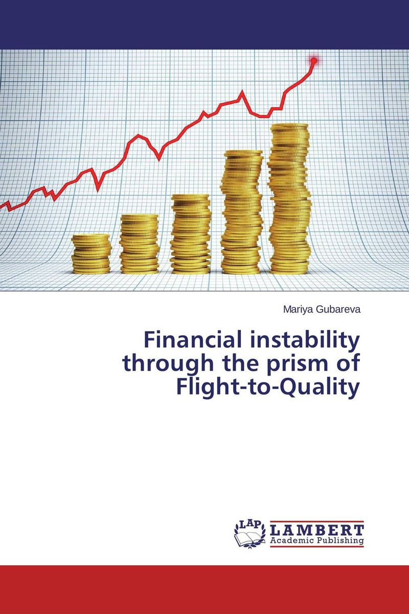 Financial instability  through the prism of  Flight-to-Quality