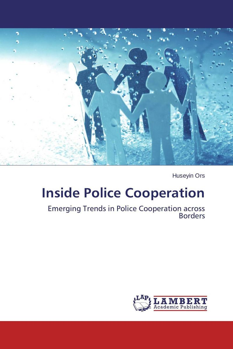 Inside Police Cooperation looking inside