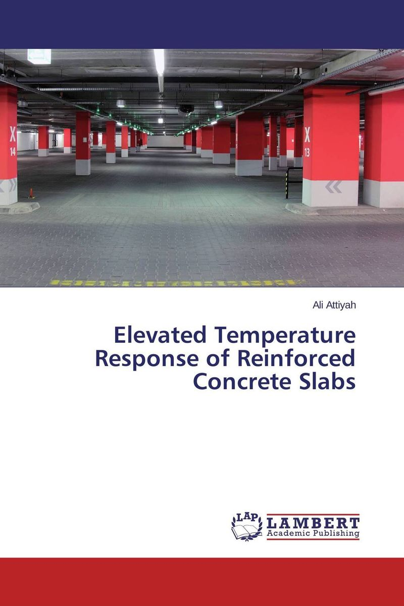 Elevated Temperature Response of Reinforced Concrete Slabs constitutive modeling of frp confined concrete from damage mechanics