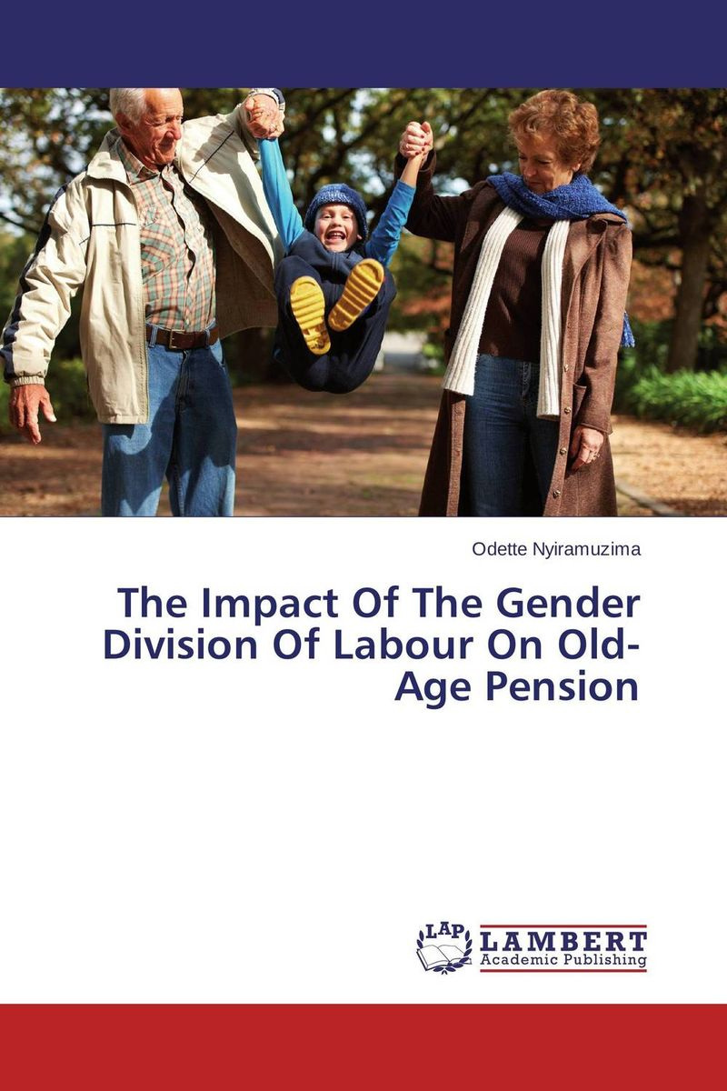 The Impact Of The Gender Division Of Labour On Old-Age Pension durkheim the division of labour in society