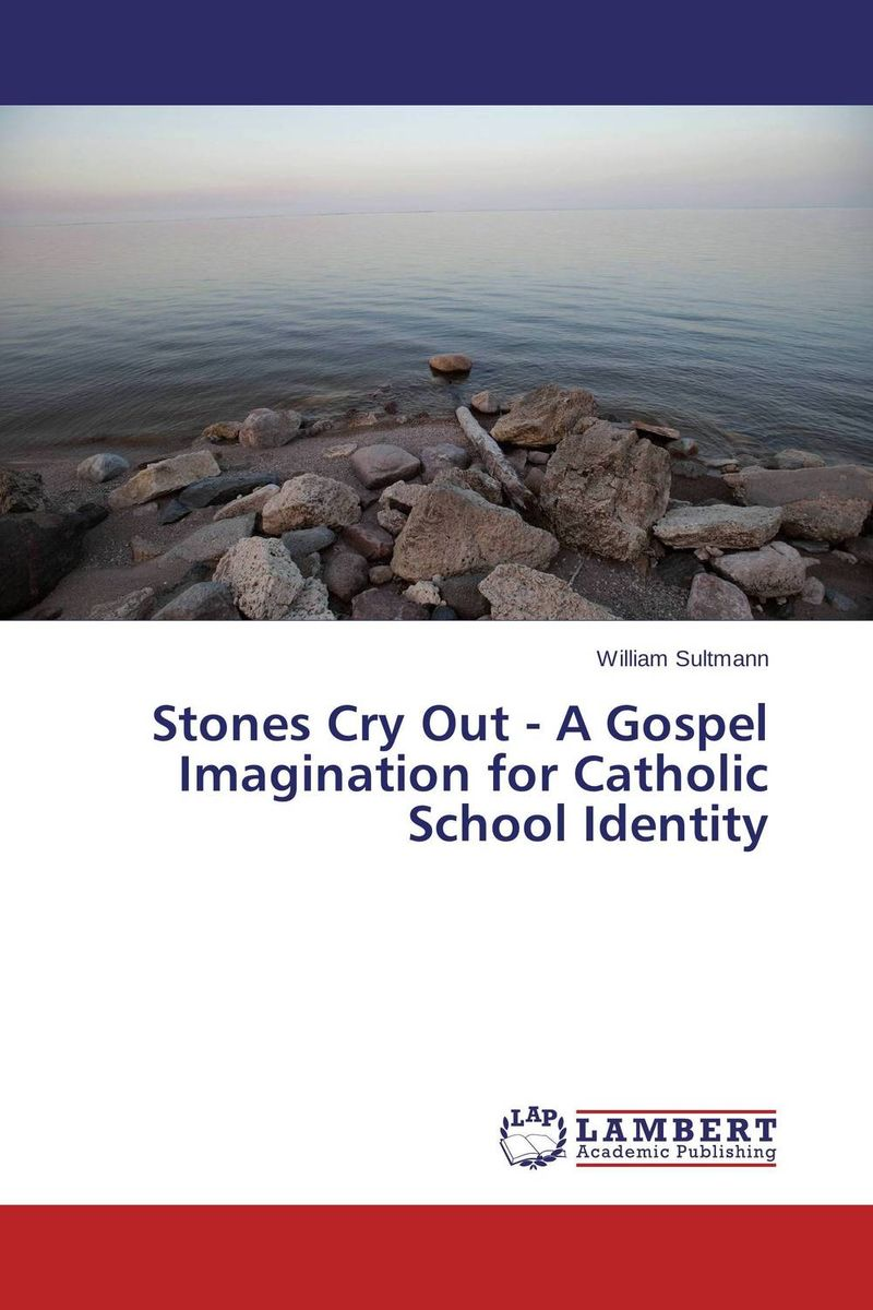 Stones Cry Out - A Gospel Imagination for Catholic School Identity christ the lord out of egypt