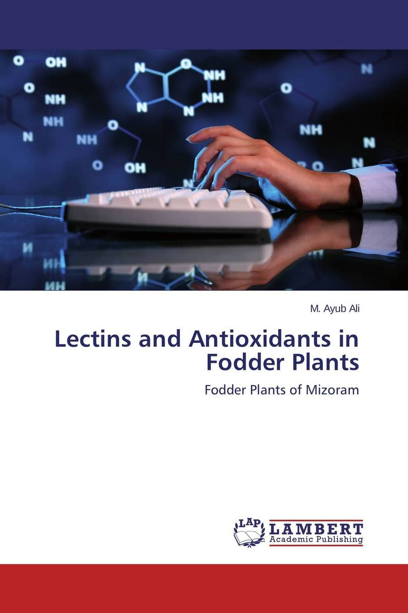 Lectins and Antioxidants in Fodder Plants