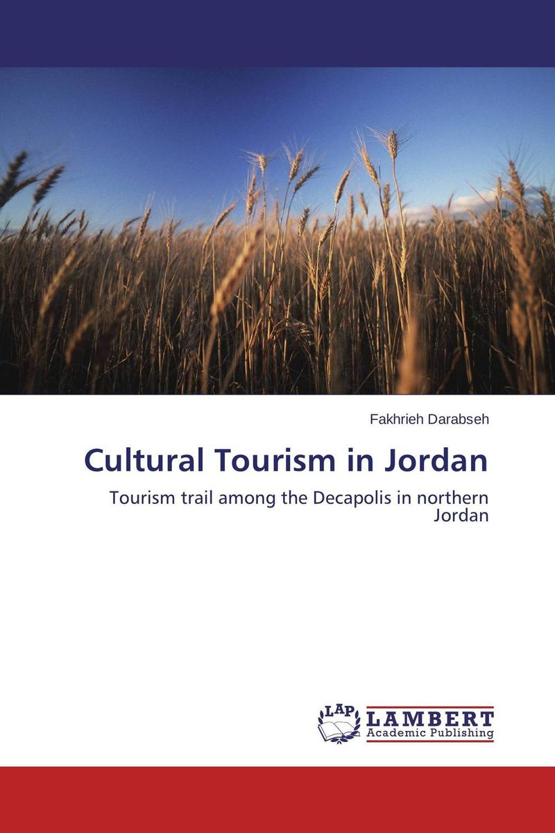 Cultural Tourism in Jordan the role of heritage conservation districts