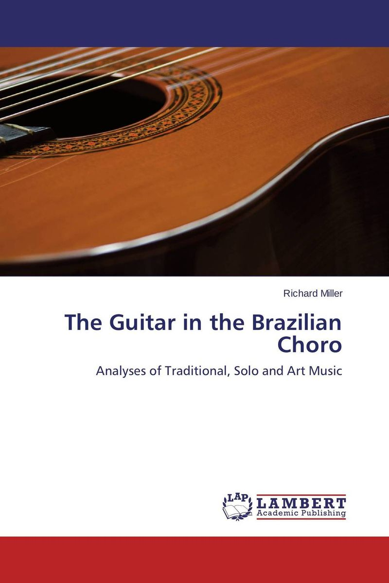 The Guitar in the Brazilian Choro толстовка gap gap ga020emtlv27