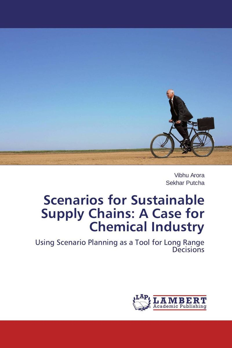 Scenarios for Sustainable Supply Chains: A Case for Chemical Industry
