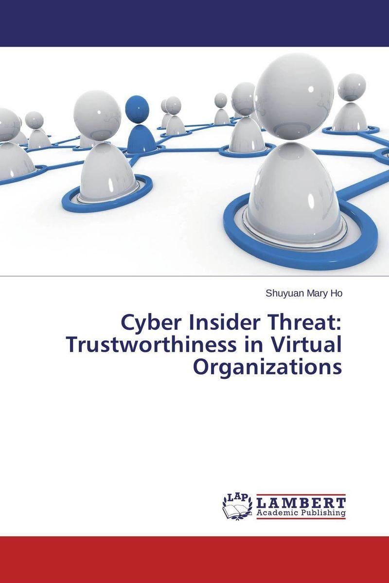 Cyber Insider Threat: Trustworthiness in Virtual Organizations washington a maryland politicians threat to sue a 2