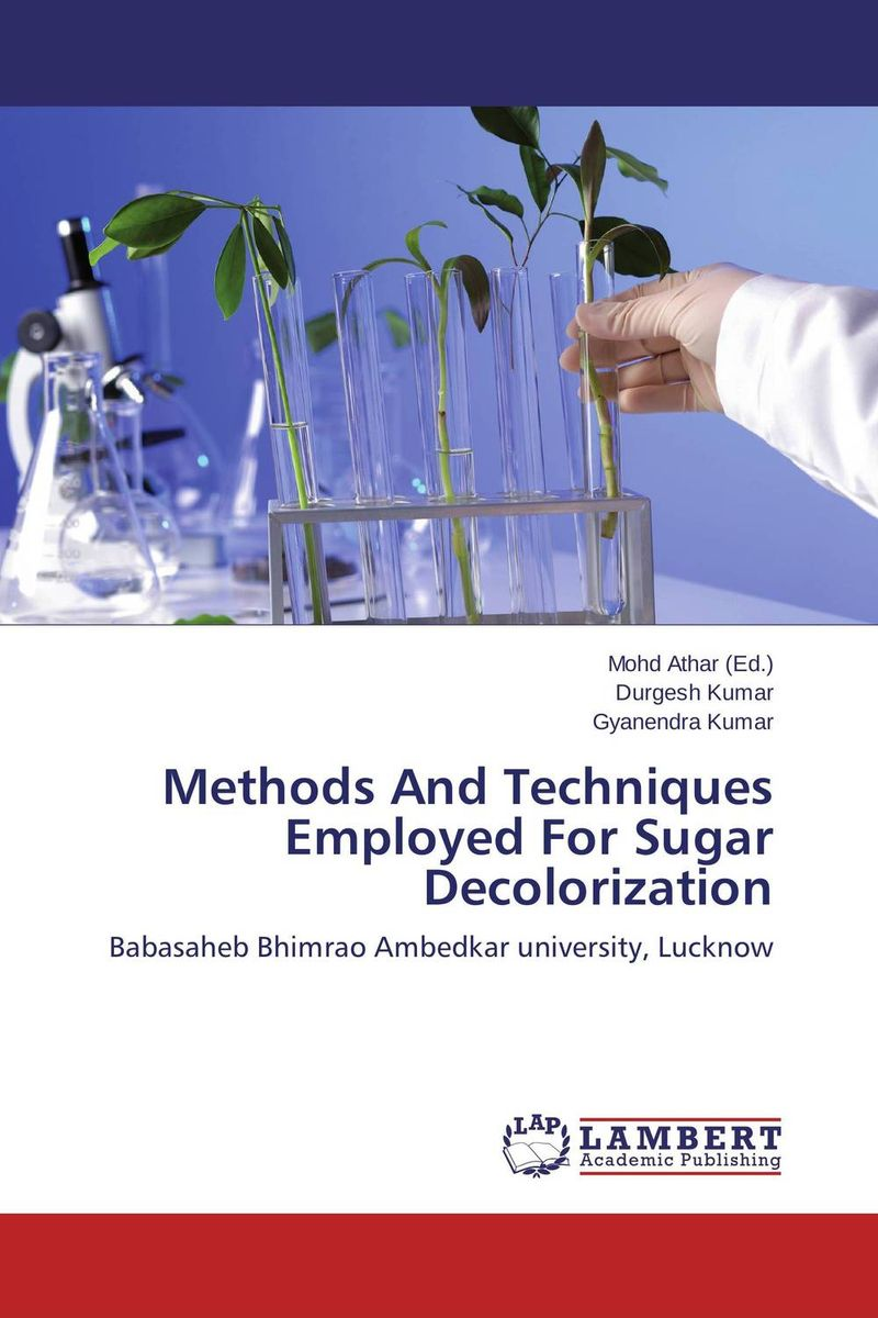 Methods And Techniques Employed For Sugar Decolorization i have sugar