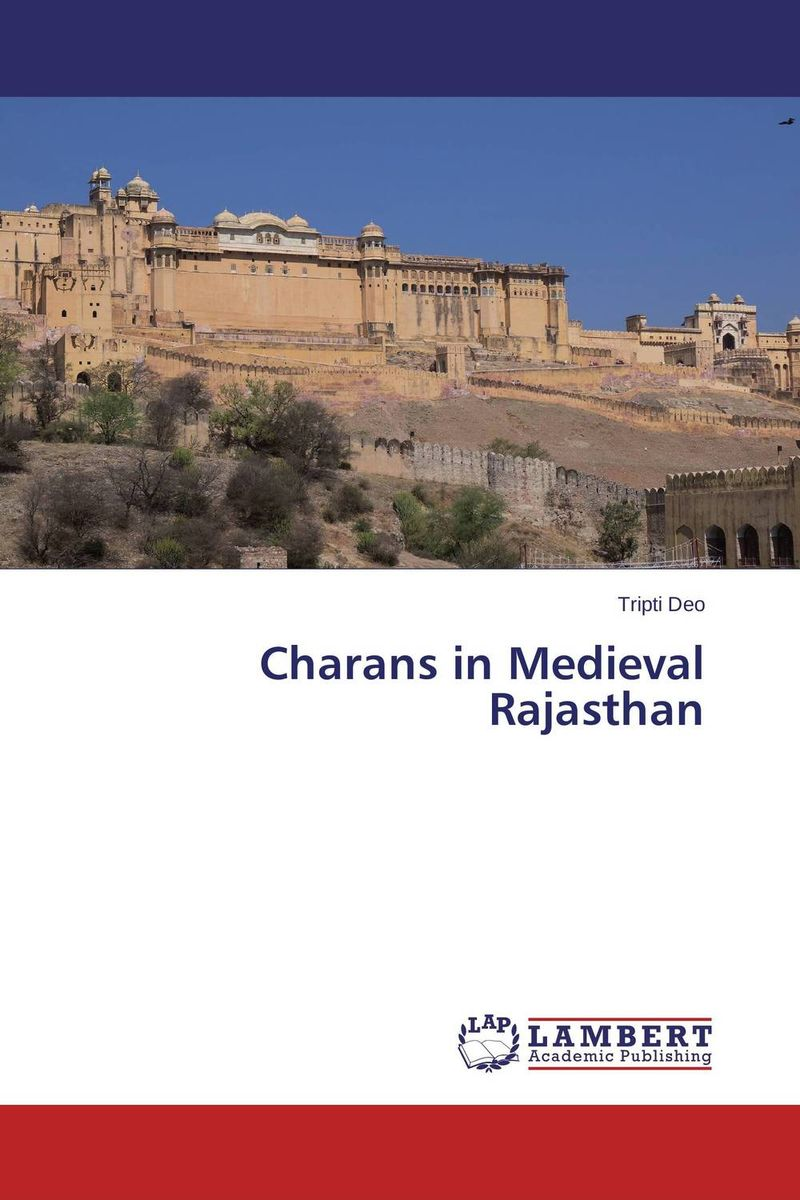 Charans in Medieval Rajasthan language policy and identity in a diverse society