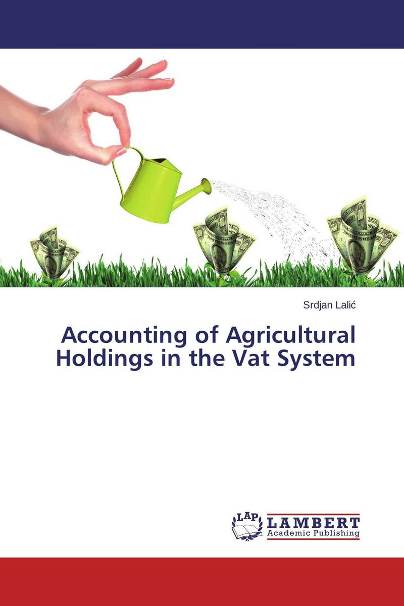 Accounting of Agricultural Holdings in the Vat System