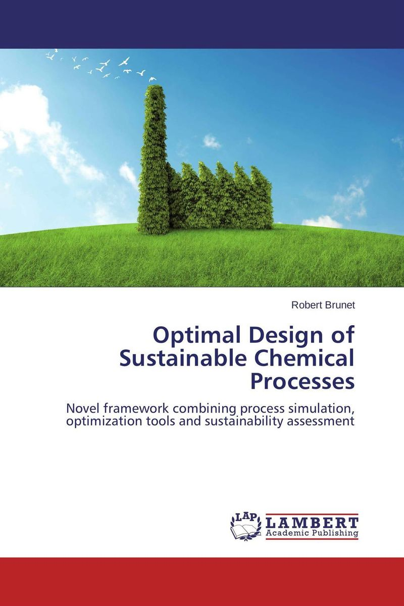 Optimal Design of Sustainable Chemical Processes optimal and efficient motion planning of redundant robot manipulators