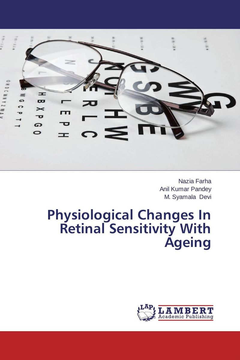 Physiological Changes In Retinal Sensitivity With Ageing ilaria piano and claudia gargini antiapoptotic strategies in retinal degeneration