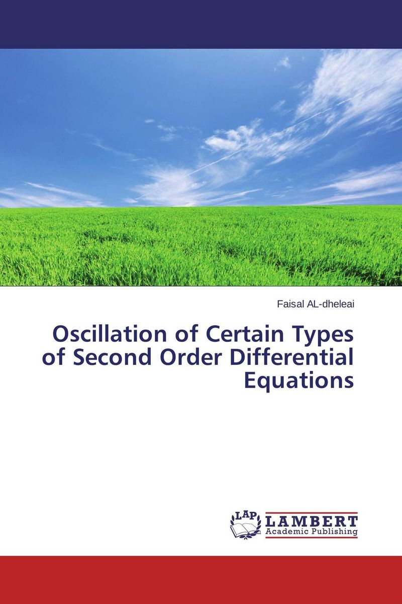 Oscillation of Certain Types of Second Order Differential Equations collocation methods for volterra integral and related functional differential equations