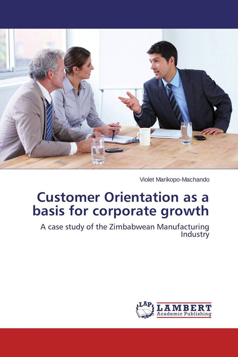 Customer Orientation as a basis for corporate growth corporate governance and firm value
