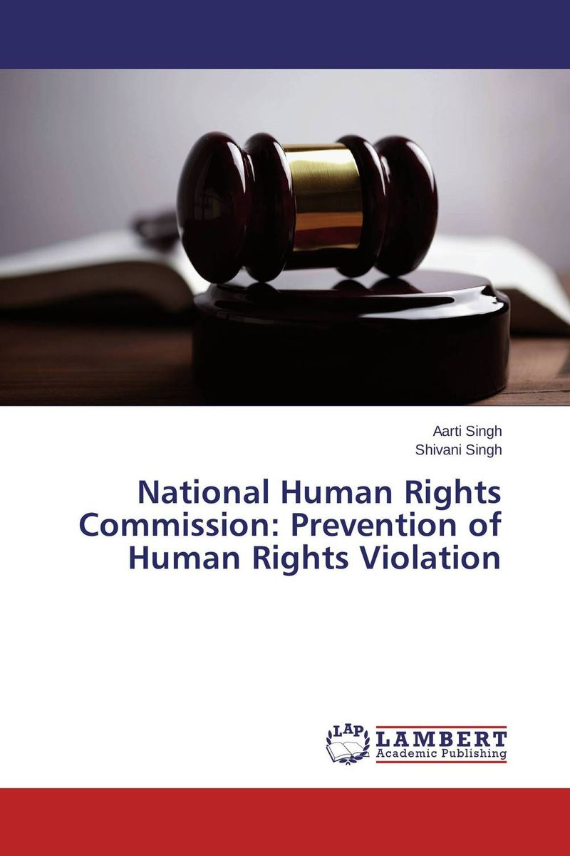National Human Rights Commission: Prevention of Human Rights Violation documents of the african commission on human and peoples rights volume ii 1999 2007