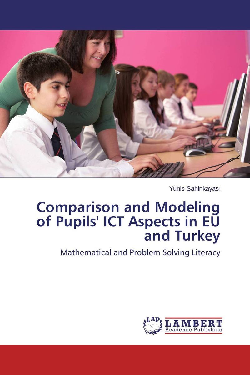 Comparison and Modeling of Pupils' ICT Aspects in EU and Turkey heroin organized crime and the making of modern turkey