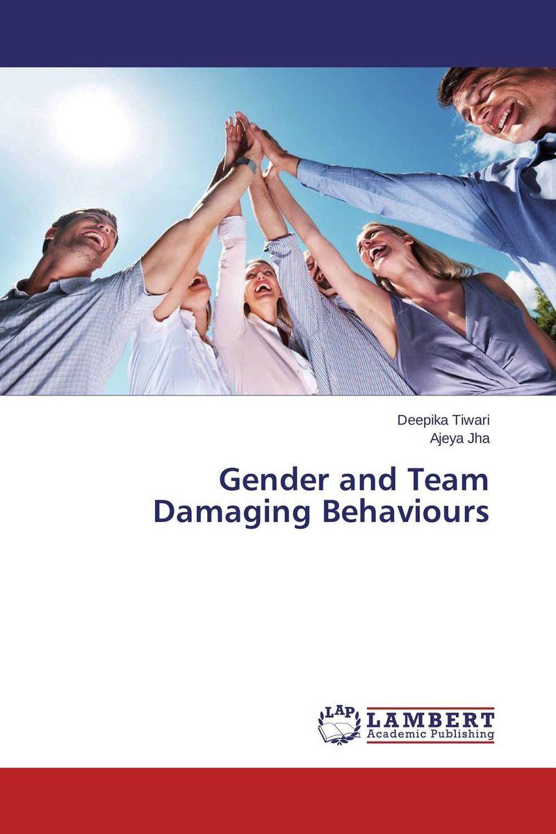 Gender and Team Damaging Behaviours david keane the art of deliberate success the 10 behaviours of successful people