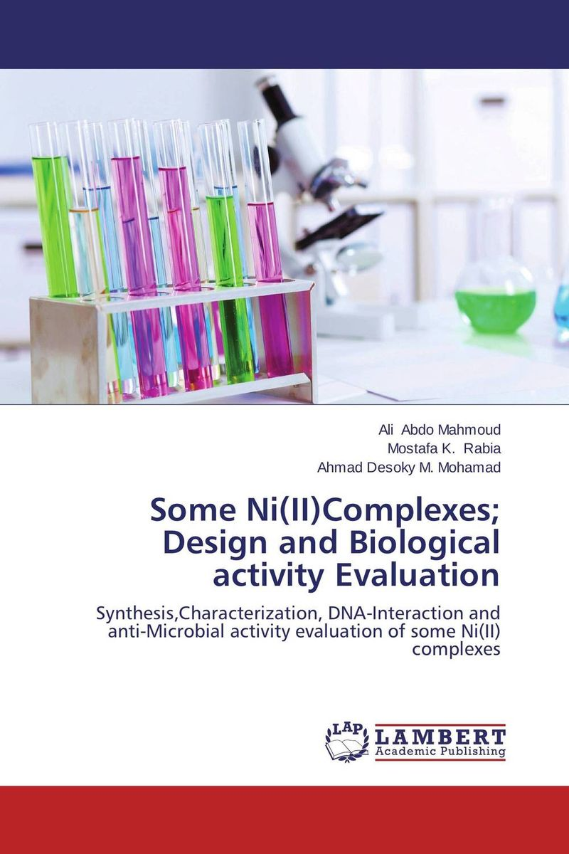 Some Ni(II)Complexes; Design and Biological activity Evaluation недорого