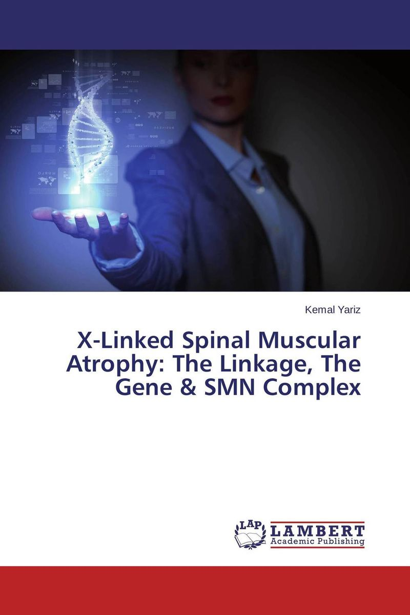 X-Linked Spinal Muscular Atrophy: The Linkage, The Gene & SMN Complex a preliminary study on association of adiponectin gene polymorphism