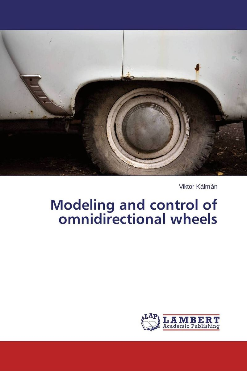 Modeling and control of omnidirectional wheels цена