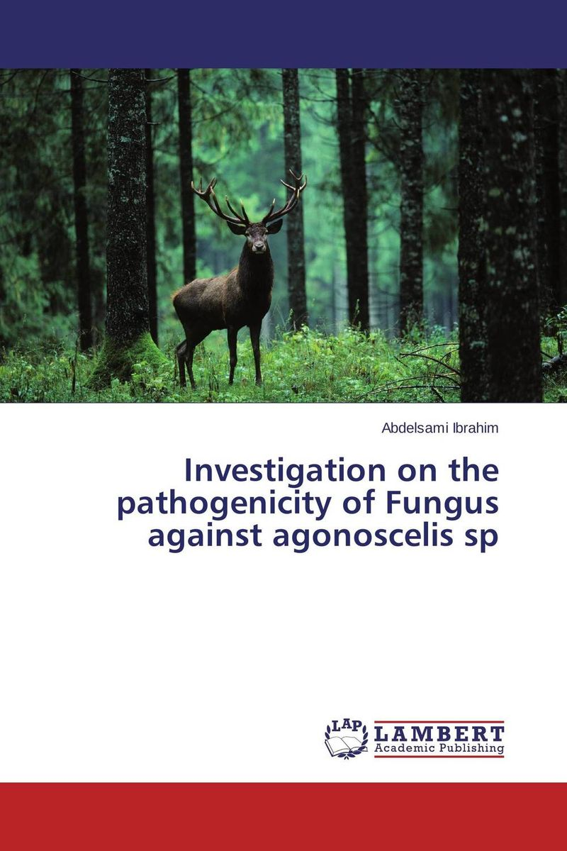 цена на Investigation on the pathogenicity of Fungus  against agonoscelis sp