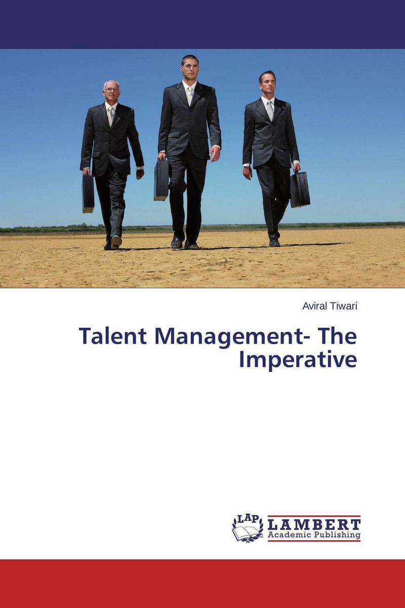 Talent Management- The Imperative talent management the imperative