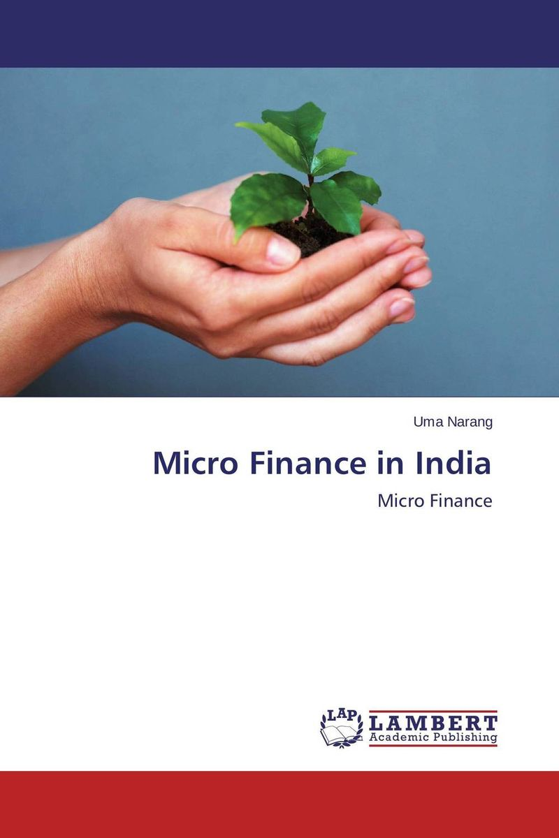 Micro Finance in India jaynal ud din ahmed and mohd abdul rashid institutional finance for micro and small entreprises in india