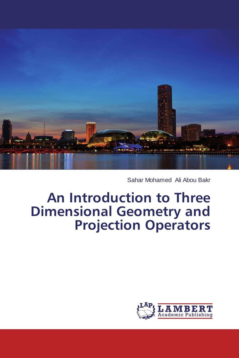 An Introduction to Three Dimensional Geometry and Projection Operators modeling and design of a three dimensional inductor with magnetic core